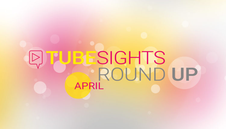 YouTube Stories, YouTube Live & YouTube Studio – Tubesights Round Up: YouTube- und Influencer-Marketing-News im April 2018