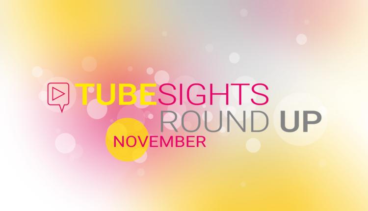 YouTube-Neuerungen ohne Ende – Tubesights Round Up: YouTube- und Influencer-Marketing-News (November 2018)