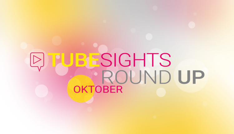 Verbesserungen am Algorithmus – Tubesights Round Up: YouTube- und Influencer-Marketing-News (Oktober 2018)